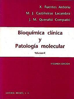 Portada del libro 9788429118551 Bioquimica Clinica y Patologia Molecular, Vol. 2