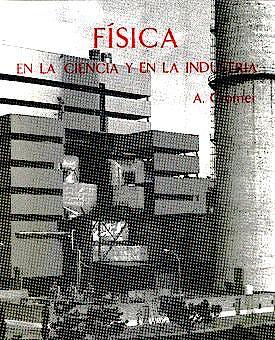 Portada del libro 9788429141566 Fisica en la Ciencia y en la Industria