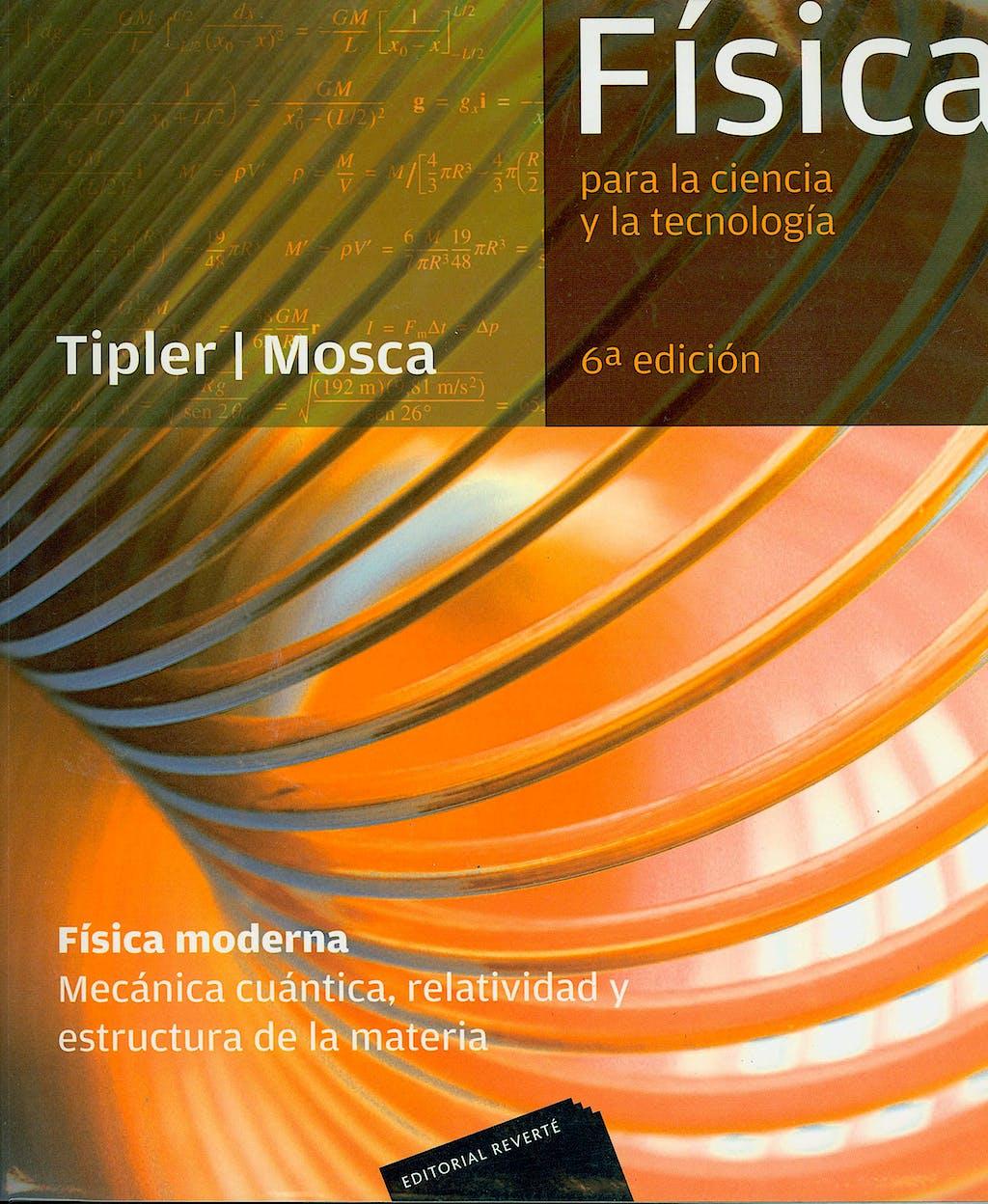 Portada del libro 9788429144260 Física para la Ciencia y la Tecnología. Física Moderna