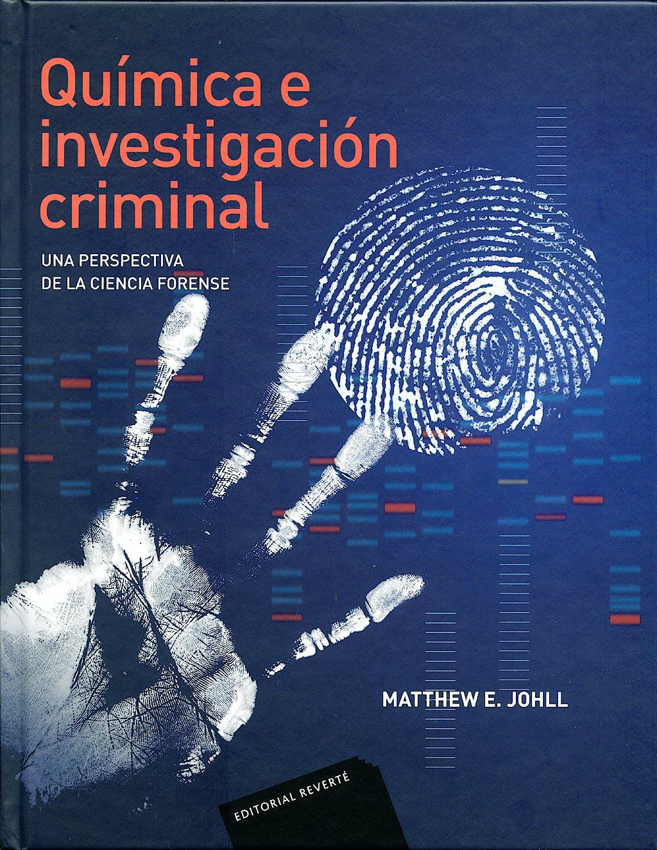 Portada del libro 9788429155129 Quimica e Investigacion Criminal. una Perspectiva de la Ciencia Forense