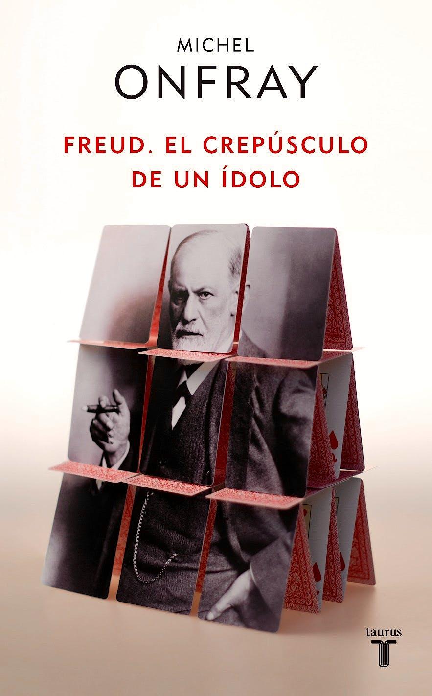 Portada del libro 9788430608133 Freud. el Crepusculo de un Idolo