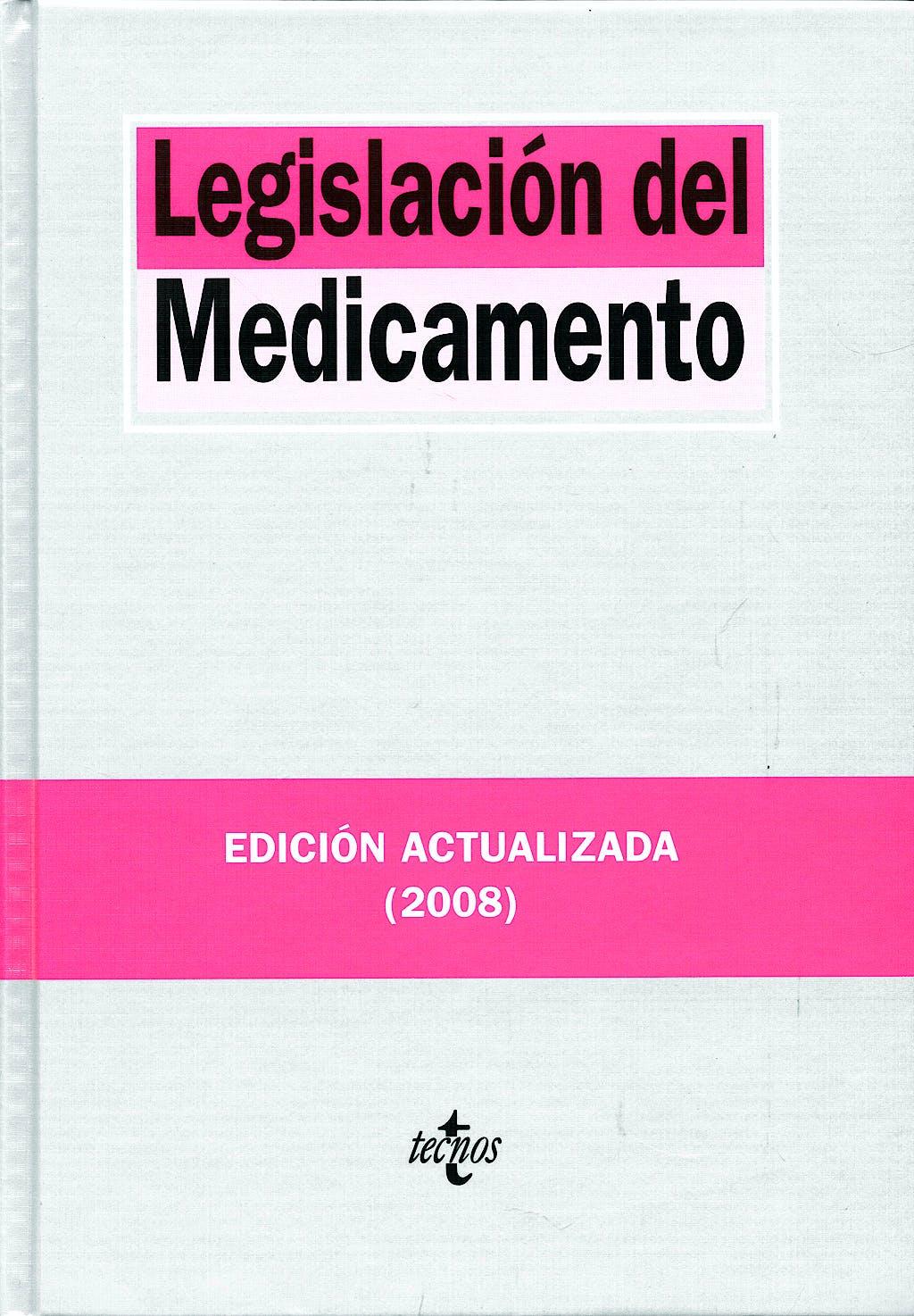 Portada del libro 9788430947195 Legislacion del Medicamento