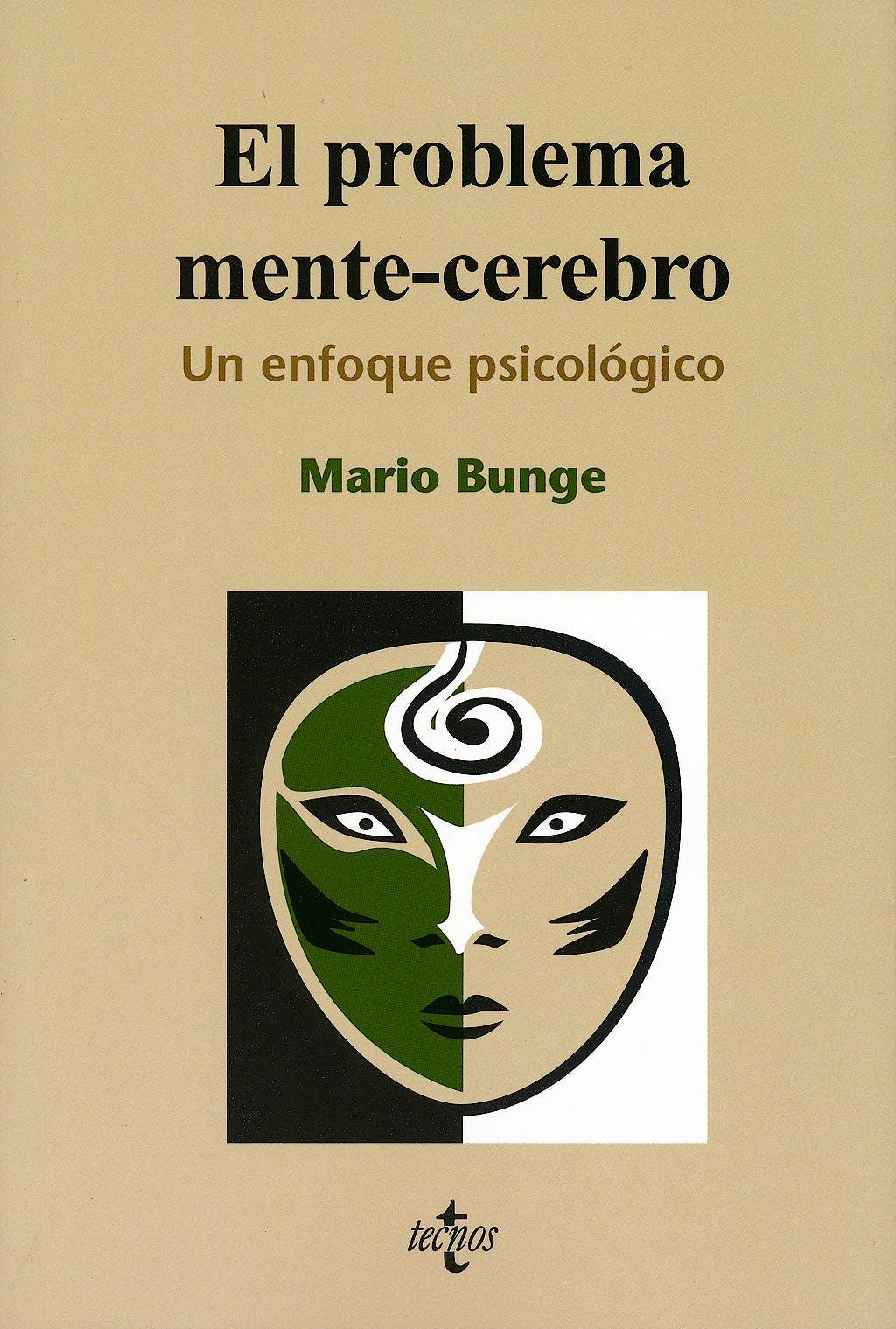 Portada del libro 9788430950713 El Problema Mente-Cerebro. un Enfoque Psicobiologico
