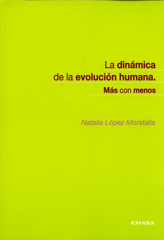 Portada del libro 9788431324384 La Dinamica de la Evolucion Humana. mas con Menos