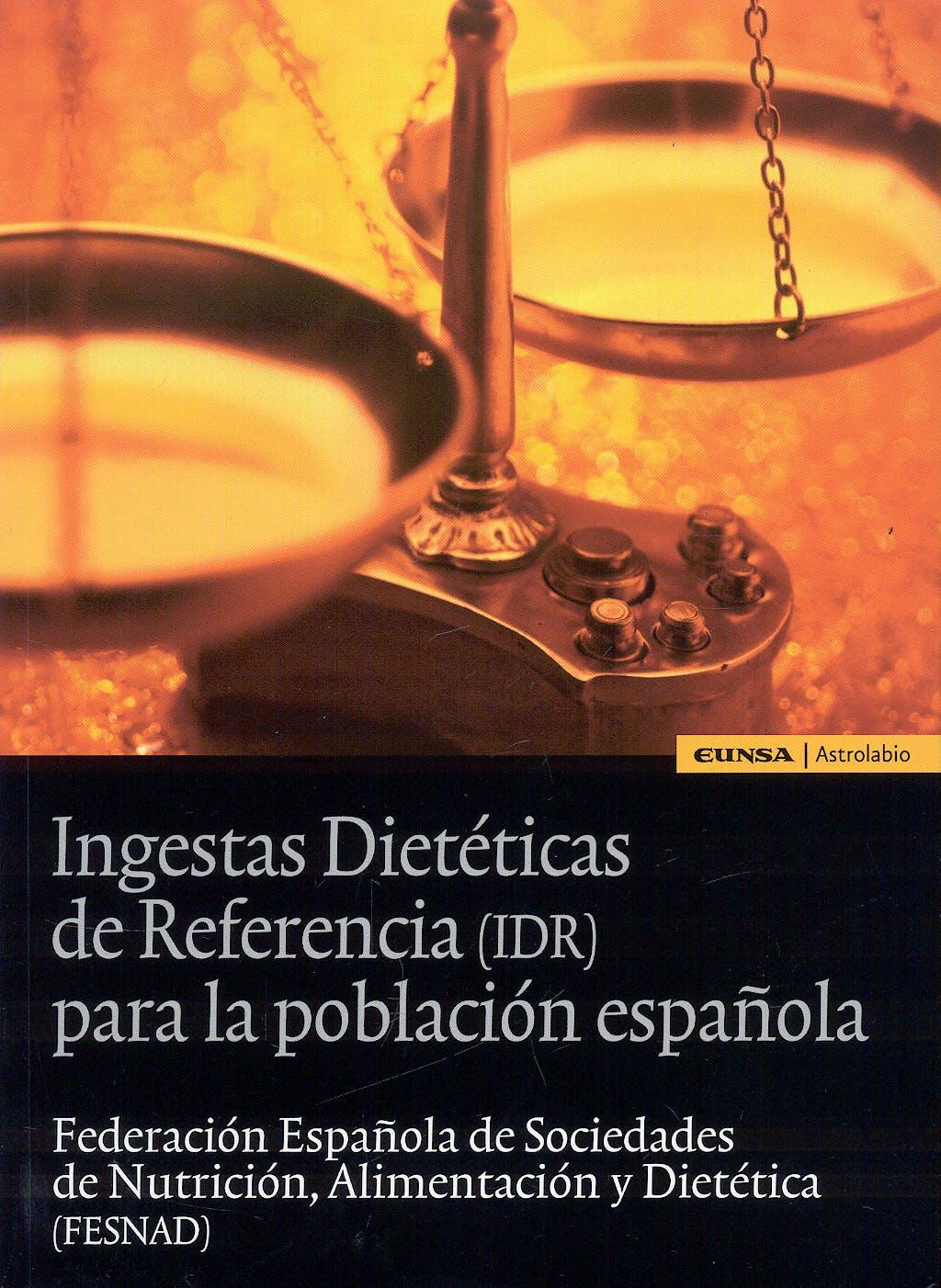 Portada del libro 9788431326807 Ingestas Dieteticas de Referencia (Idr) para la Poblacion Española