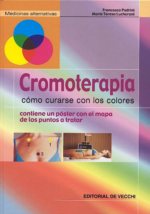 Portada del libro 9788431531188 Cromoterapia. como Curarse con los Colores