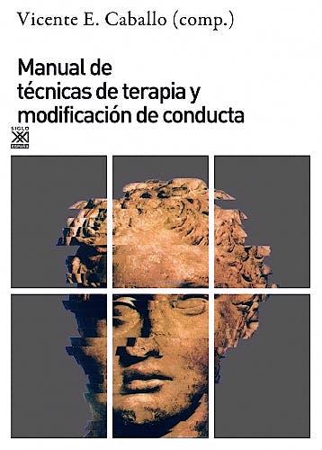 Portada del libro 9788432317736 Manual de Tecnicas de Terapia y Modificacion de Conducta  Manual de Técnicas de Terapia y Modificación de Conducta