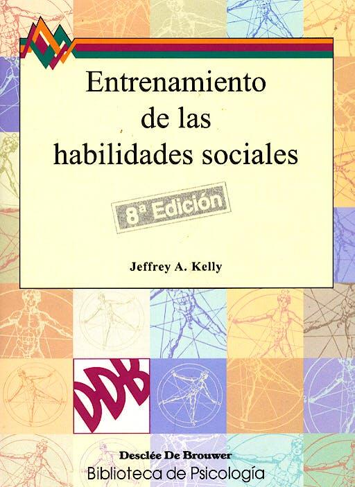 Portada del libro 9788433007025 Entrenamiento de las Habilidades Sociales (8ª Edición)