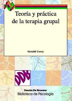 Portada del libro 9788433011251 Teoría y Práctica de la Terapia Grupal