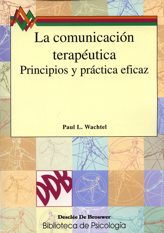 Portada del libro 9788433011763 La Comunicacion Terapeutica. Principos y Practica Eficaz