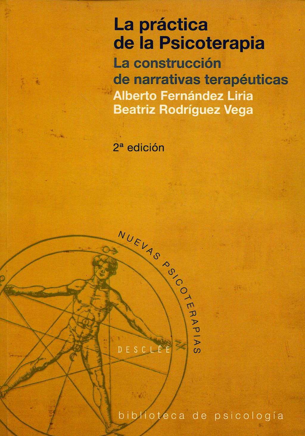 Portada del libro 9788433015600 La Práctica de la Psicoterapia. La Construccion de Narrativas Terapéuticas