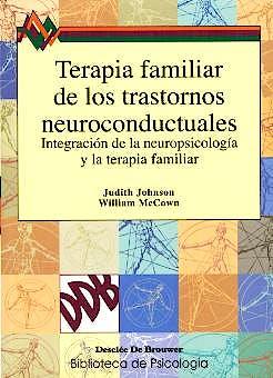 Portada del libro 9788433016614 Terapia Familiar de los Trastornos Neuroconductuales
