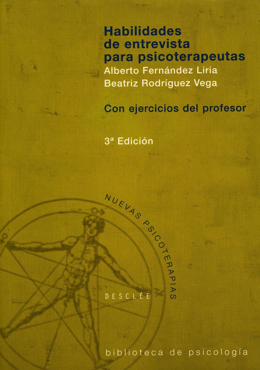 Portada del libro 9788433017222 Habilidades de Entrevista para Psicoterapeutas. Con Ejercicios del Profesor, 2 Vols.