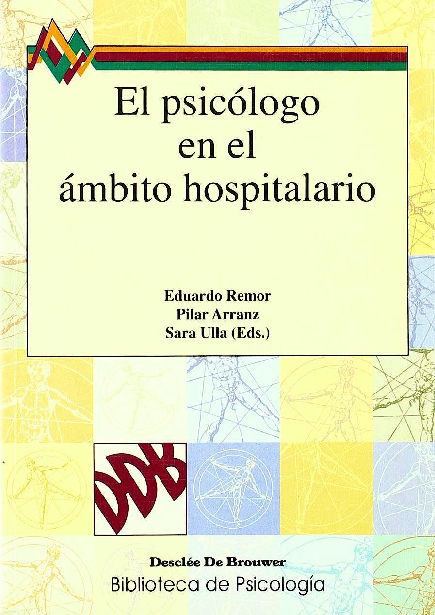 Portada del libro 9788433018045 El Psicologo en el Ambito Hospitalario