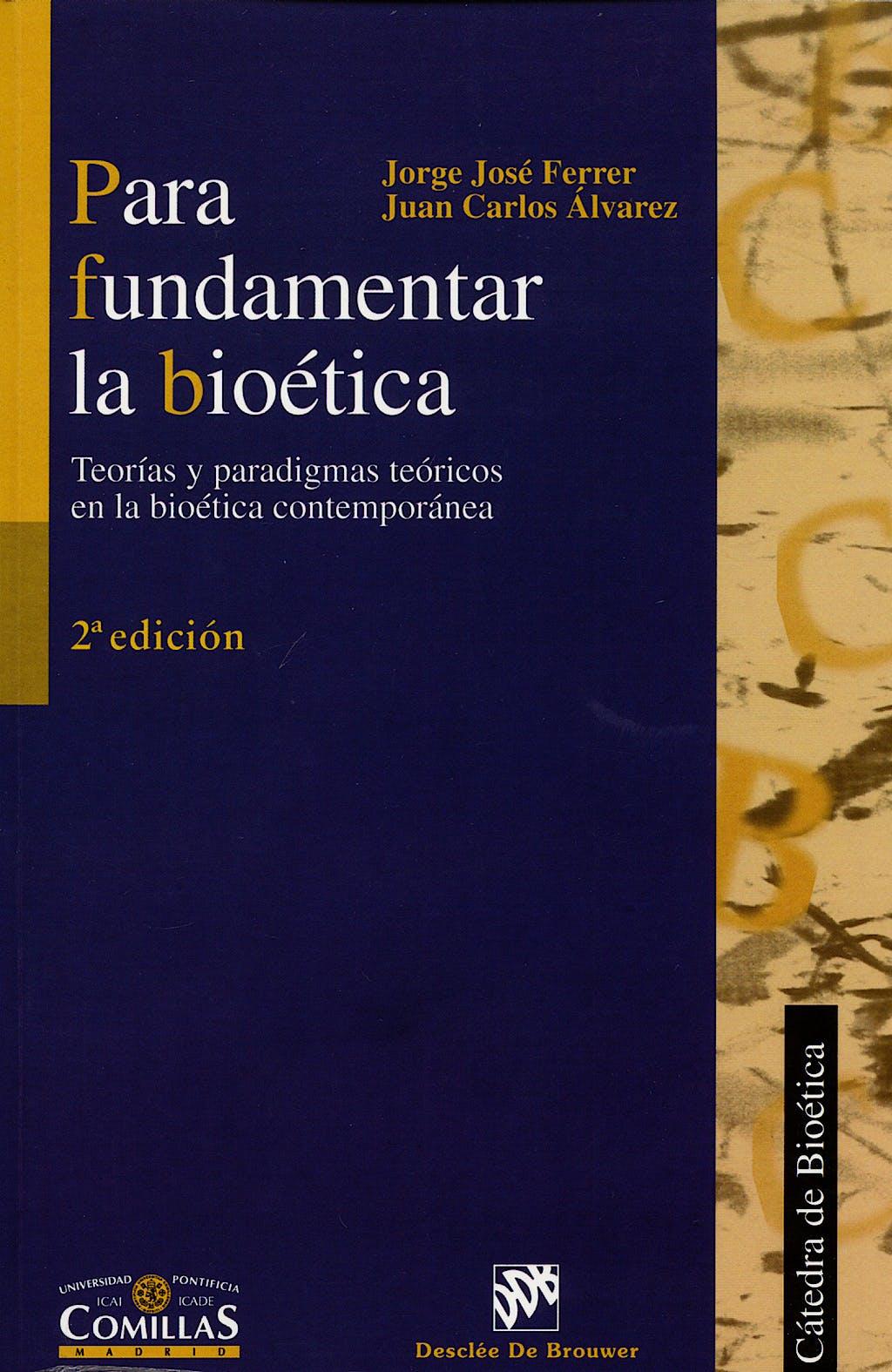 Portada del libro 9788433018144 Para Fundamentar la Bioetica