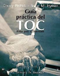 Portada del libro 9788433018212 Guía Práctica del TOC. Pistas para Su Liberación