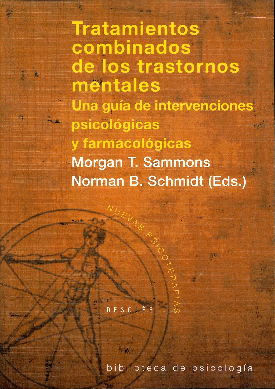Portada del libro 9788433018472 Tratamientos Combinados de los Trastornos Mentales