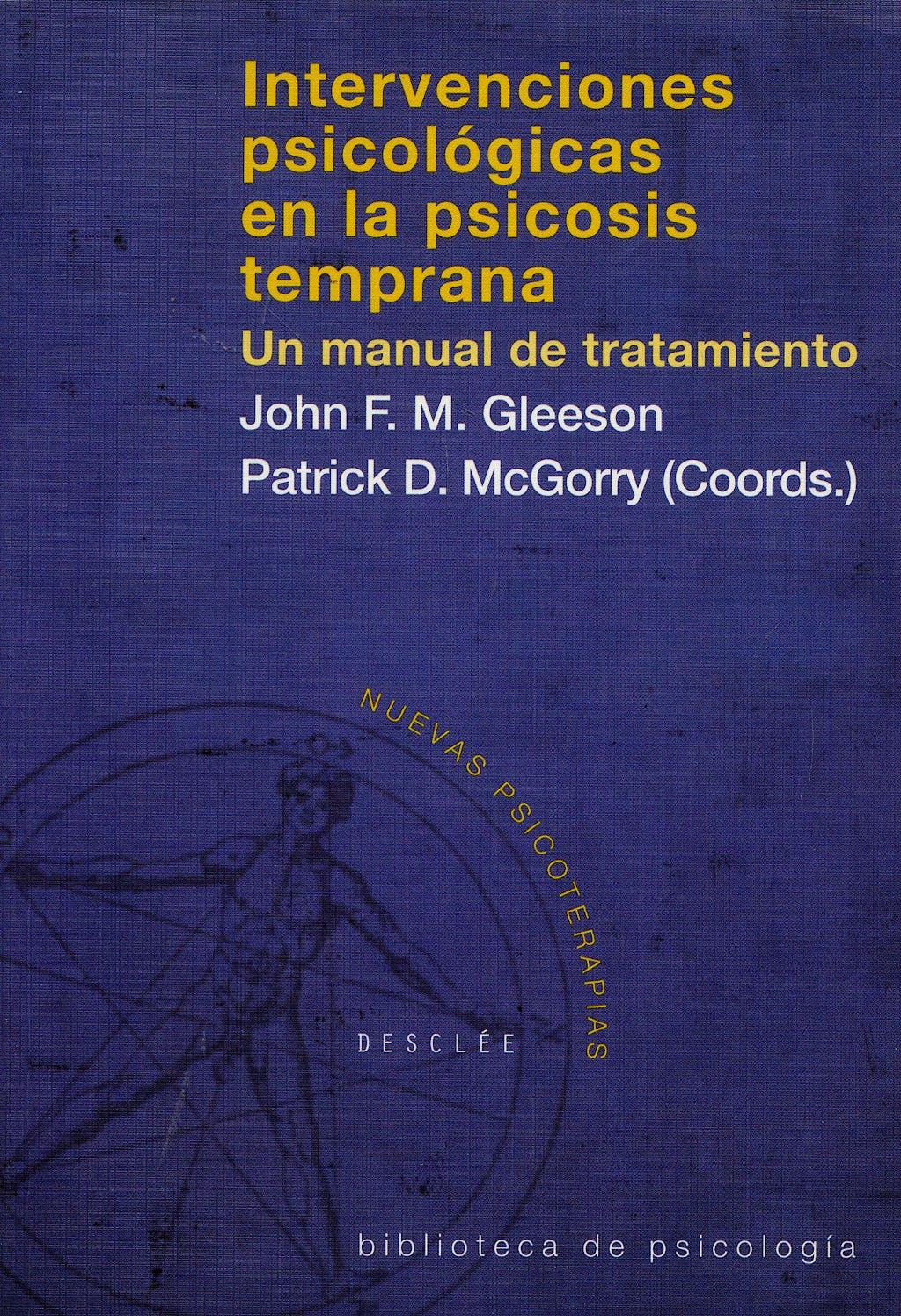 Portada del libro 9788433020253 Intervenciones Psicologicas en Psicosis Tempranas. un Manual de Tratamiento