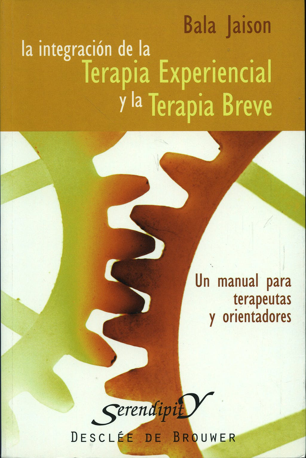 Portada del libro 9788433020628 La Integracion de la Terapia Experiencial y la Terapia Breve