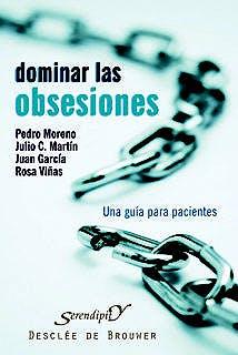 Portada del libro 9788433022325 Dominar las Obsesiones: Una Guía para Pacientes