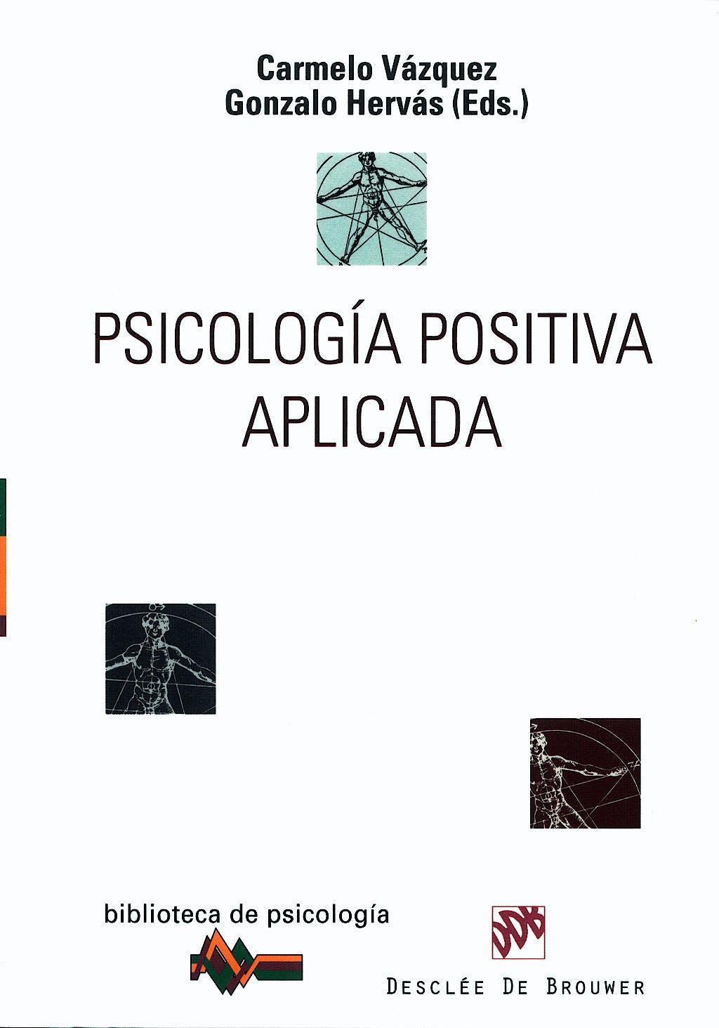 Portada del libro 9788433022424 Psicologia Positiva Aplicada