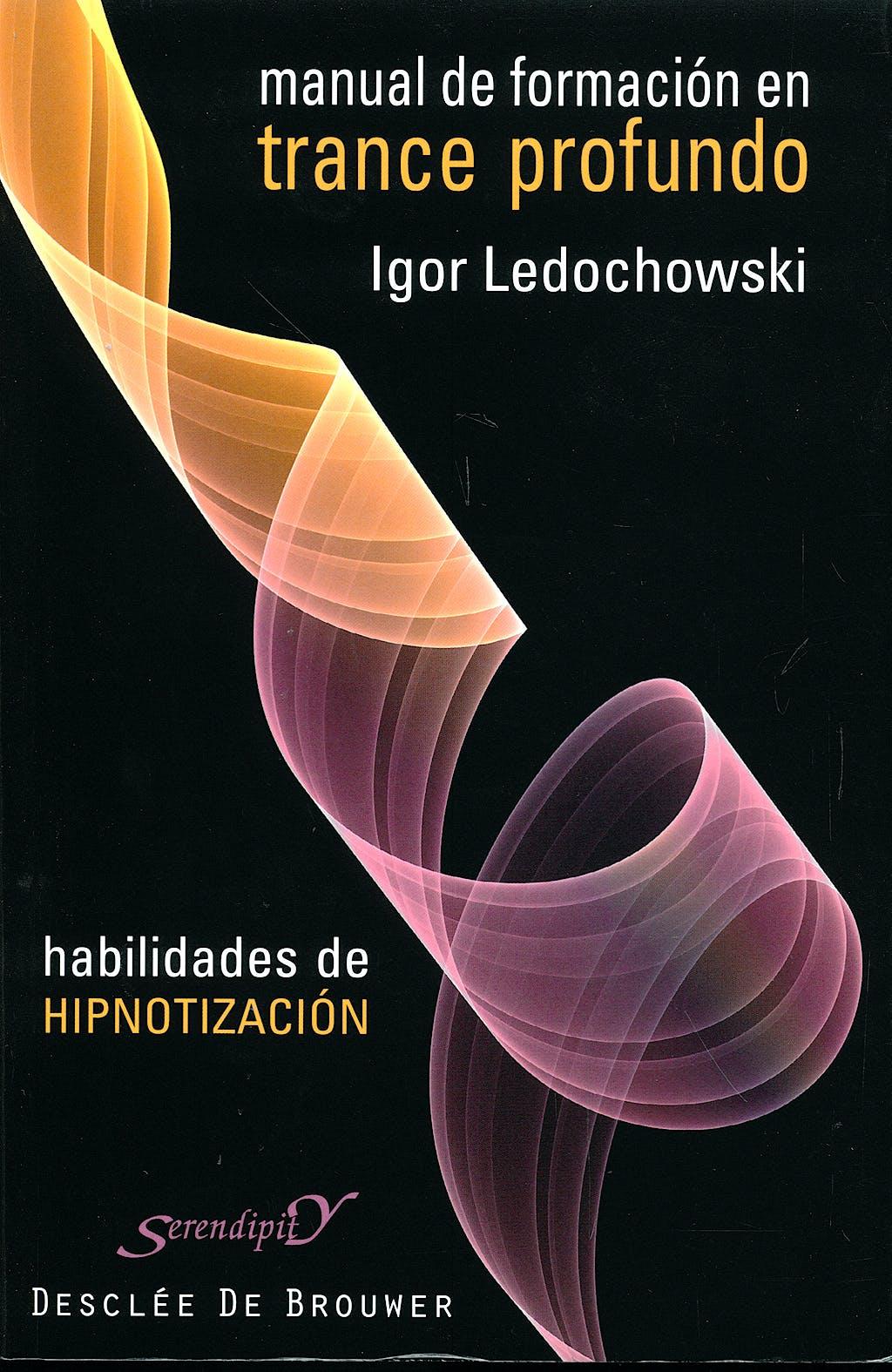 Portada del libro 9788433023056 Manual de Formacion en Trance Profundo. Habilidades de Hipnotizacion