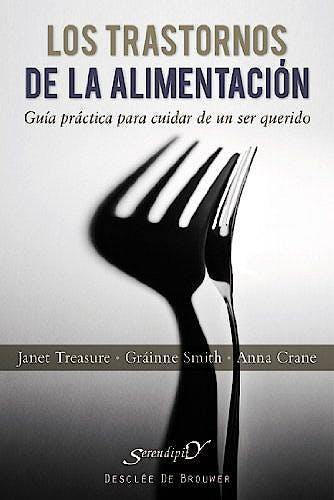 Portada del libro 9788433024831 Los Trastornos de la Alimentacion. Guia Practica para Cuidar de un ser Querido
