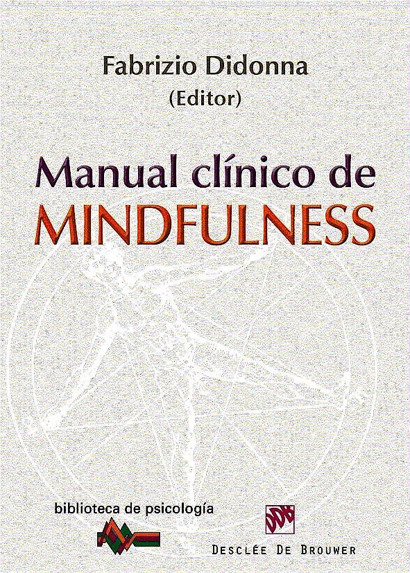 Portada del libro 9788433025111 Manual Clínico de Mindfulness (Biblioteca de Psicología, 169)