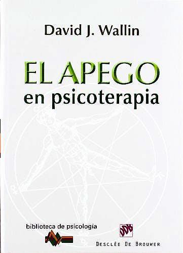 Portada del libro 9788433025494 El Apego en Psicoterapia