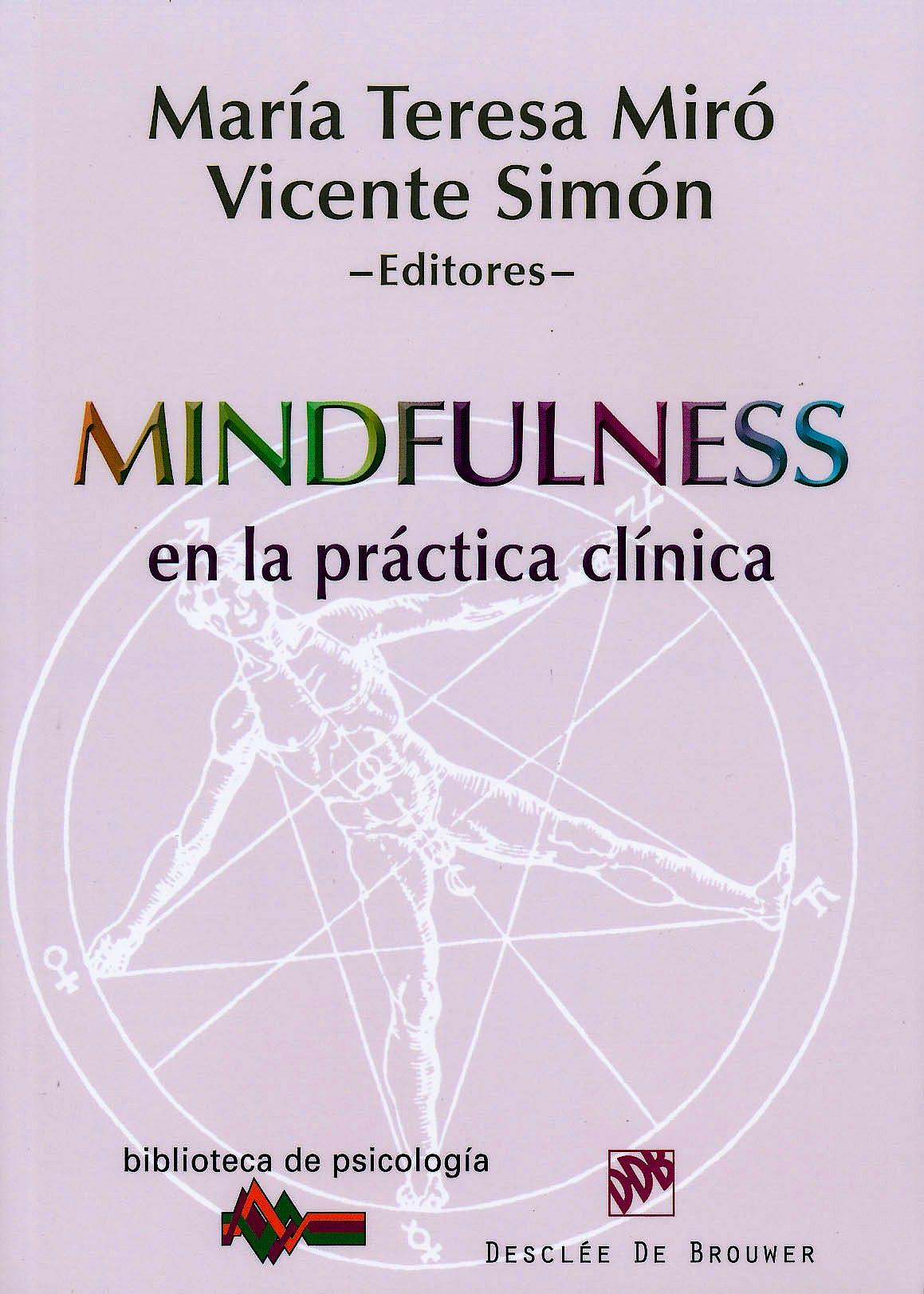 Portada del libro 9788433025517 Mindfulness en la Práctica Clínica