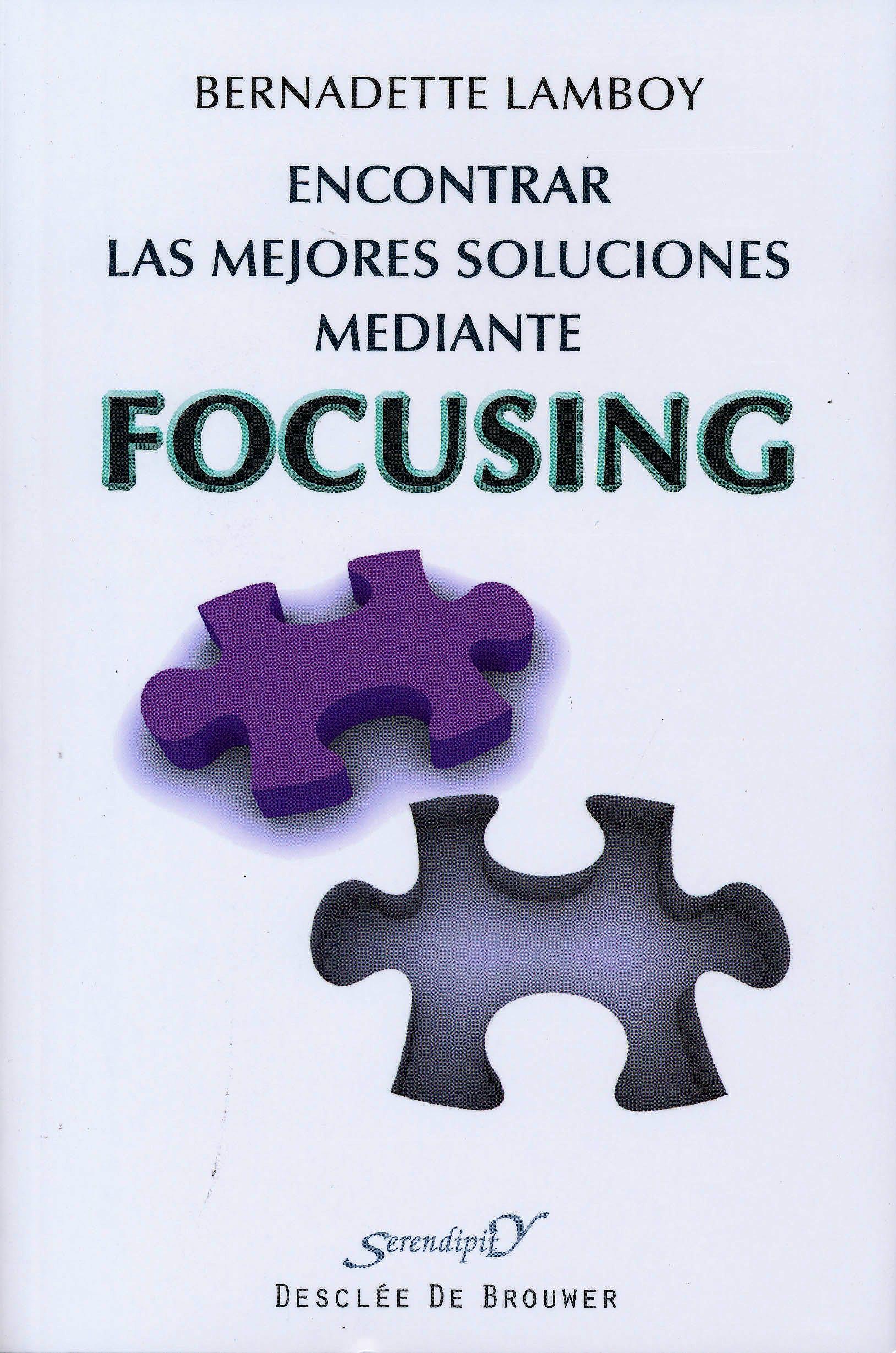 Portada del libro 9788433025524 Encontrar las Mejores Soluciones mediante Focusing