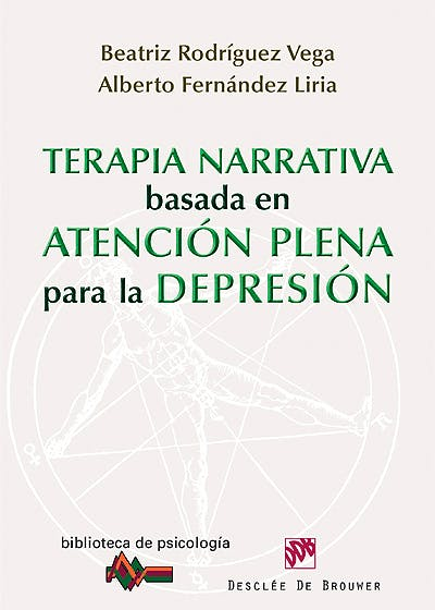 Portada del libro 9788433025616 Terapia Narrativa Basada en Atencion Plena para la Depresion
