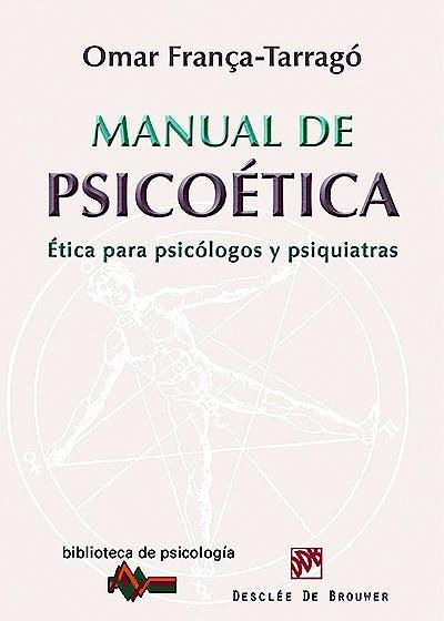 Portada del libro 9788433025876 Manual de Psicoetica. Etica para Psicologos y Psiquiatras