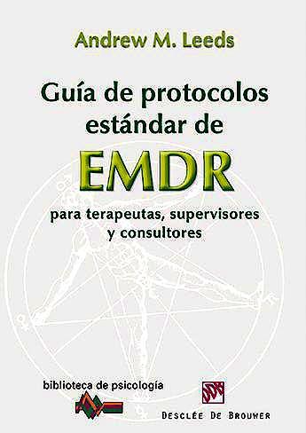 Portada del libro 9788433026040 Guia de Protocolos Estandar de Emdr para Terapeutas, Supervisores y Consultores