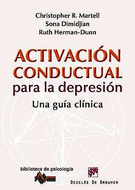 Portada del libro 9788433026217 Activacion Conductual para la Depresion. una Guia Clinica