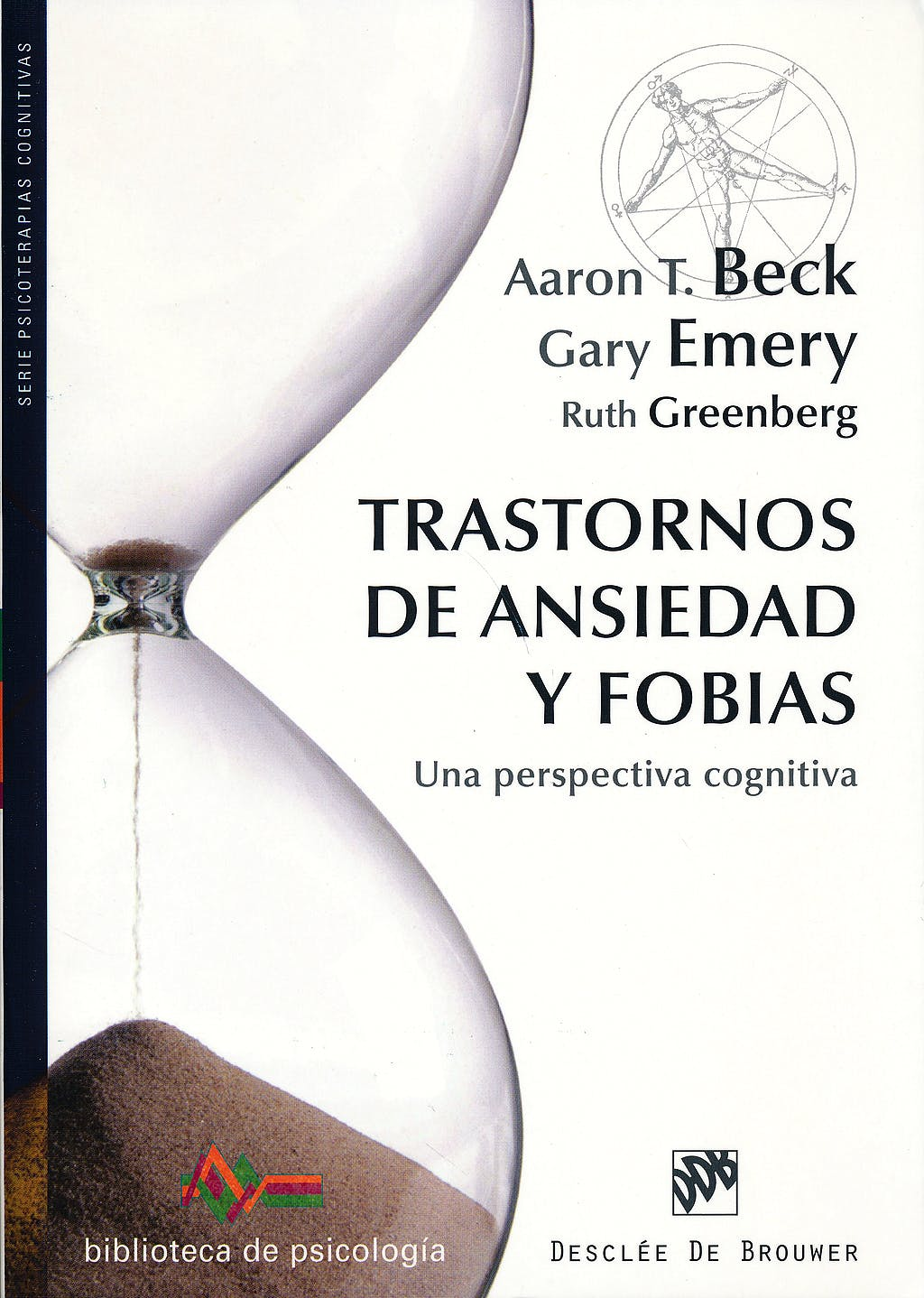 Portada del libro 9788433027108 Trastornos de Ansiedad y Fobias. una Perspectiva Cognitiva