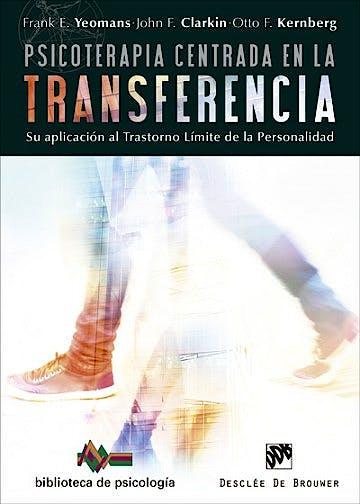 Portada del libro 9788433028839 Psicoterapia Centrada en la Transferencia. Su Aplicación al Trastorno Límite de la Personalidad