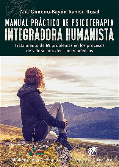 Portada del libro 9788433028952 Manual Práctico Psicoterapia Integradora Humanista