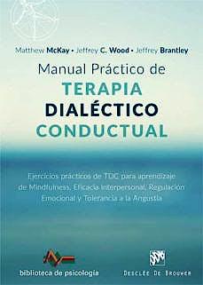 Portada del libro 9788433029102 Manual Práctico de Terapia Dialéctico Conductual