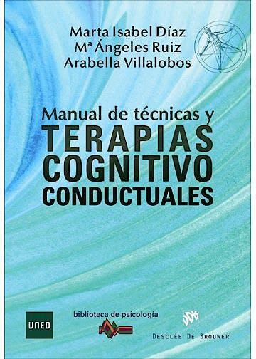 Portada del libro 9788433029508 Manual de Técnicas y Terapias Cognitivo Conductuales