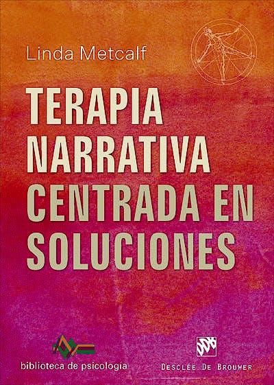 Portada del libro 9788433030412 Terapia Narrativa Centrada en Soluciones