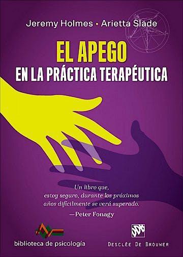 Portada del libro 9788433030658 El Apego en la Práctica Terapéutica