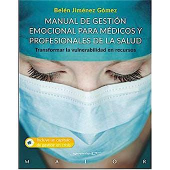Portada del libro 9788433031044 Manual de Gestión Emocional para Médicos y Profesionales de la Salud