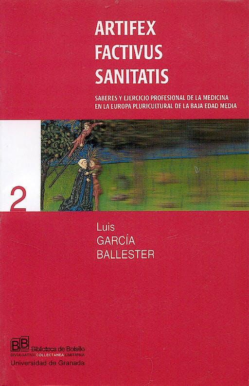 Portada del libro 9788433828088 Artifex Factivus Sanitatis. Saberes y Ejercicio Profesional de la Medicina en la Europa Pluricultural de la Baja Edad Media