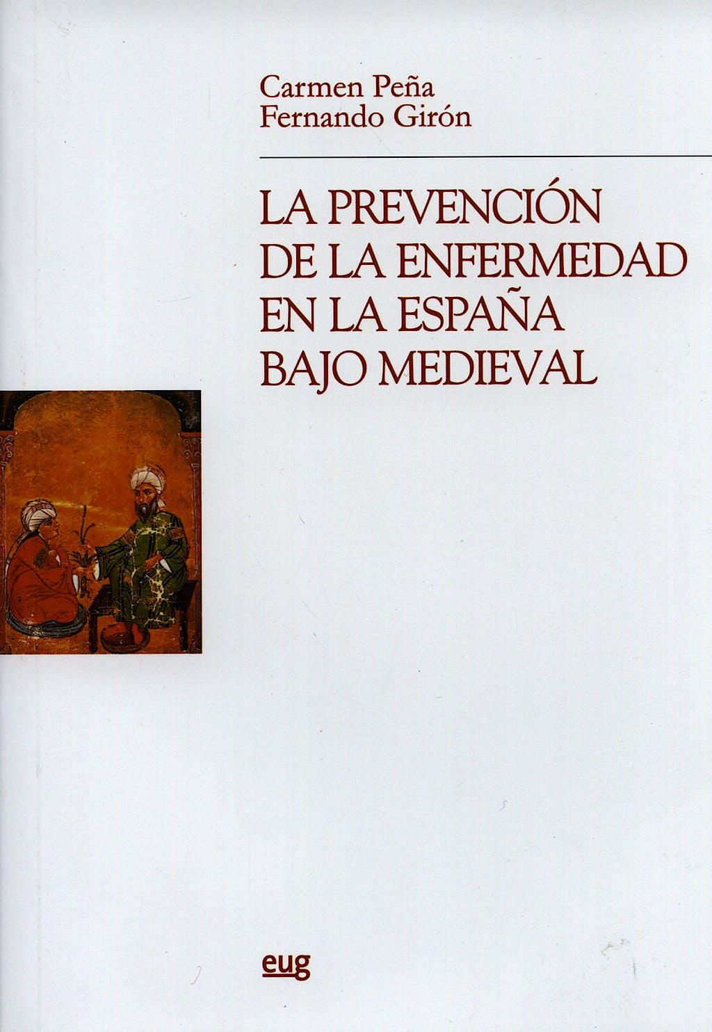 Portada del libro 9788433839206 La Prevencion de la Enfermedad en la España bajo Medieval