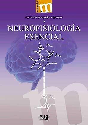 Portada del libro 9788433863317 Neurofisiología Esencial