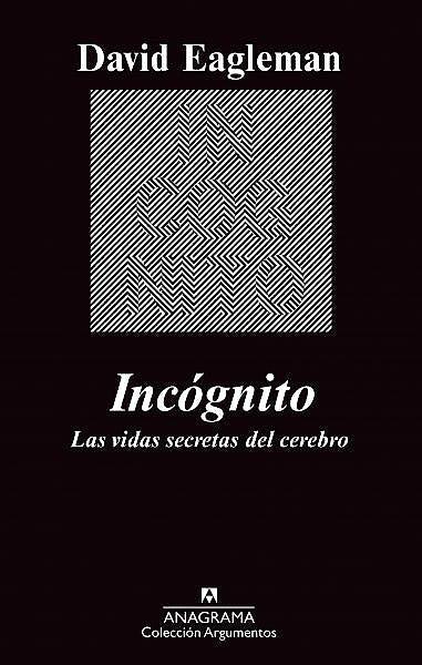Portada del libro 9788433963512 Incognito. las Vidas Secretas del Cerebro