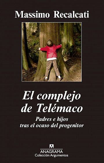 Portada del libro 9788433963710 El Complejo de Telémaco. Padres e Hijos tras el Ocaso del Progenitor