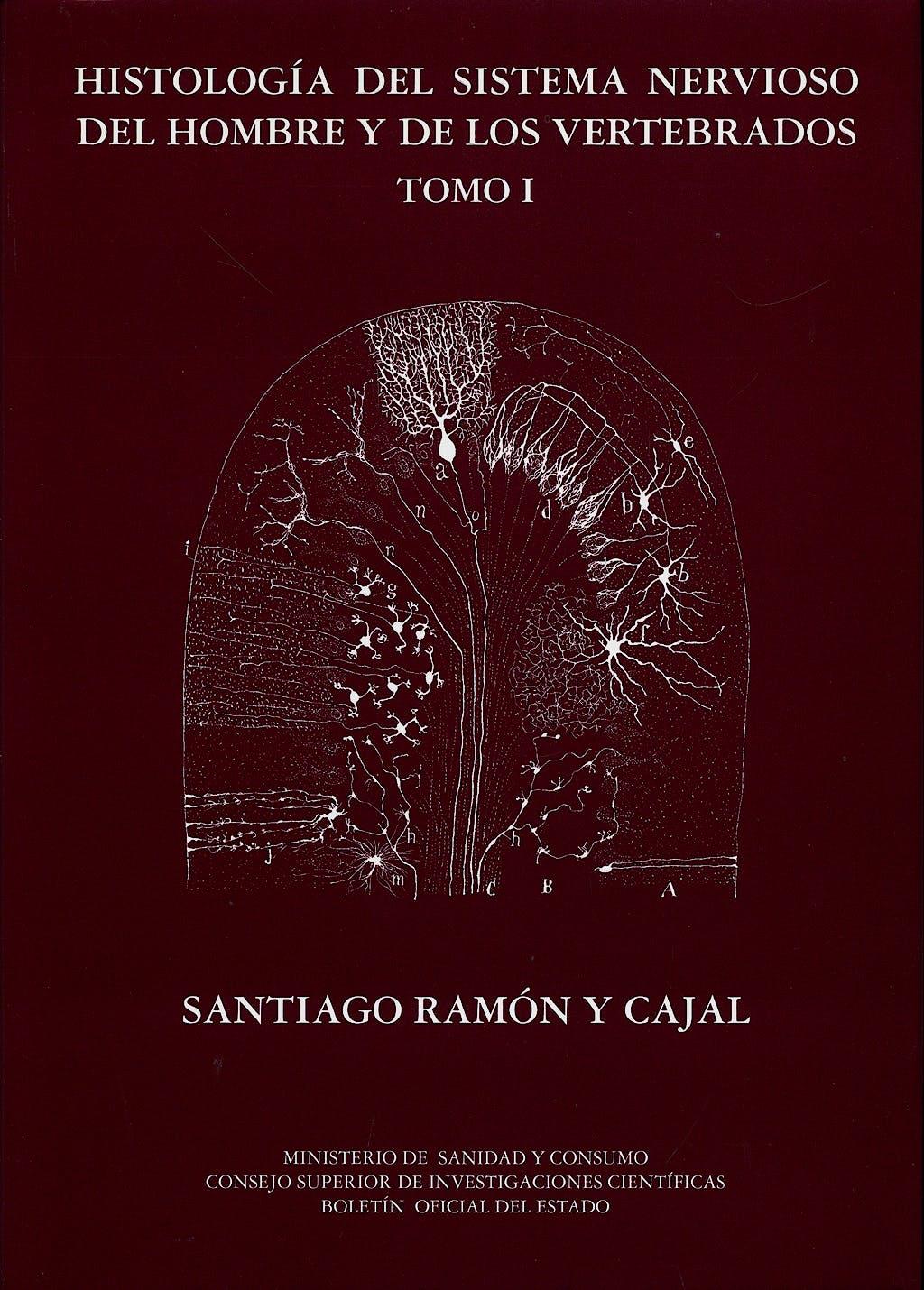 Portada del libro 9788434017238 Histologia del Sistema Nervioso del Hombre y de los Vertebrados, Tomo I