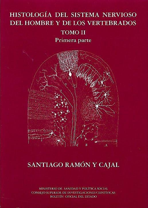 Portada del libro 9788434017245 Histologia del Sistema Nervioso del Hombre y de los Vertebrados, Tomo Ii (Primera Parte)